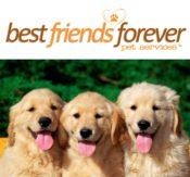 Best Friends Forever Pet Services, LLC